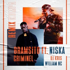 DJ KRIS & WILLIAM NC Remix Kompa  - Bramsito Ft Niska - Criminel