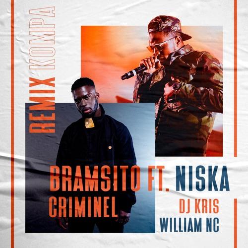 DJ KRIS & WILLIAM NC Remix Kompa  - Bramsito Ft Niska - Criminel