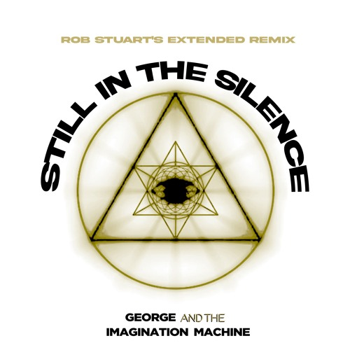 Still In The Silence (Rob Stuart's Extended Remix)
