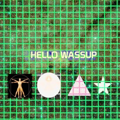 HELLO WASSUP (PROD BY IMPERIAL)