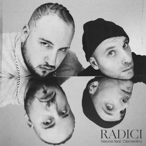 Radici (feat. Clementino)