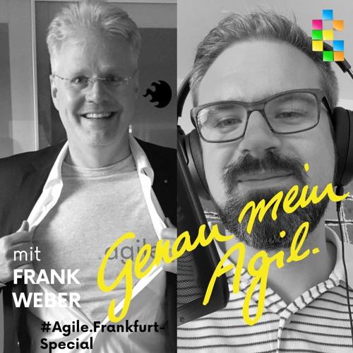 Genau Mein Agil Podcast - #24 Agile.Frankfurt-Special