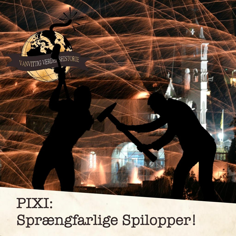 PIXI: Sprængfarlige Spilopper!