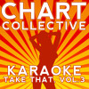 Eight Letters (Originally Performed By Take That) [Karaoke Version]