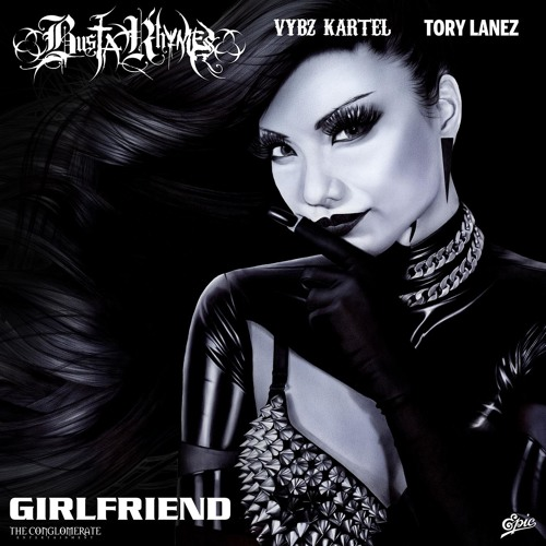 Girlfriend (feat. Vybz Kartel & Tory Lanez)