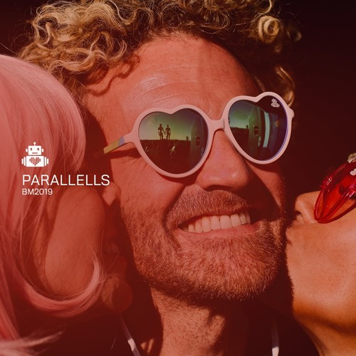 Parallells - Robot Heart - Burning Man 2019