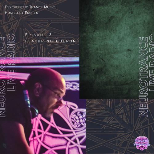 NEUR003 - Neurotrance Radio - featuring Oberon