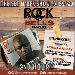 MISTER CEE THE SET IT OFF SHOW ROCK THE BELLS RADIO SIRIUS XM 5/29.20 2ND HOUR