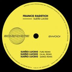 Premiere : Franco Radetich - Sueño Lucido [FURZ REMIX] [SW001]