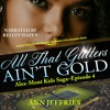 Download 'The Crush' from ALL THAT GLITTERS AIN'T GOLD by ANN JEFFRIES Mp3