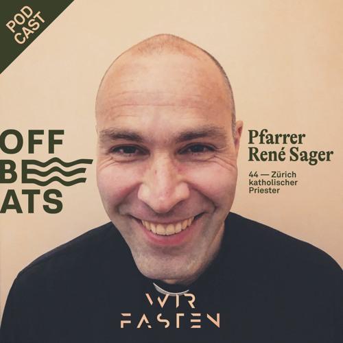OFFBEATS #23 — mit Pfarrer René Sager