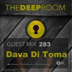 The Deep Room Guest Mix 283 - Dava Di Toma