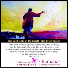 The Lord looks at the heart! - Rev Brian Perron - Sunday June 13 Service