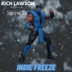 """Rich Lawson - """"Indie Freeze"""" Produced by StrewB"""