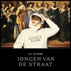 Lil Kleine - Jongen Van De Straat (Elviro Remix)