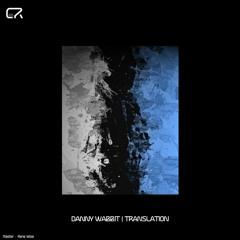 Danny Wabbit - Translation [Artaphine Premiere]