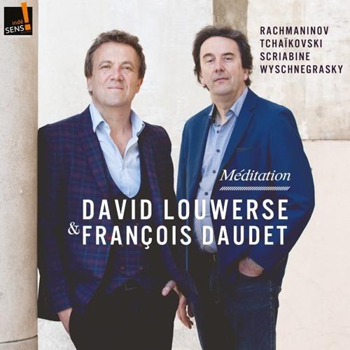 David Louwerse & François Daudet - Méditation
