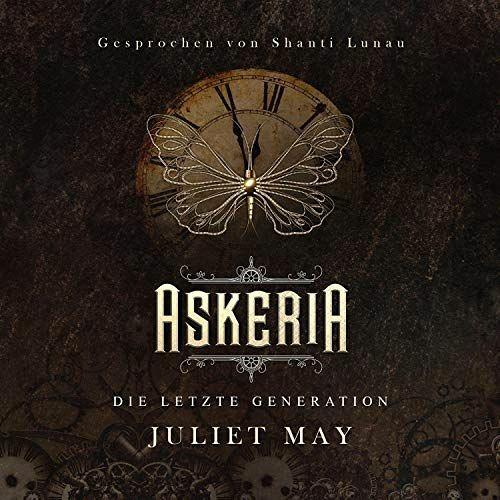Askeria: Die letzte Generation - Juliet May