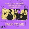 Möwe - Talk To Me (feat. Conor Maynard, Sam Feldt & RANI) [Madism Remix] [OUT NOW]