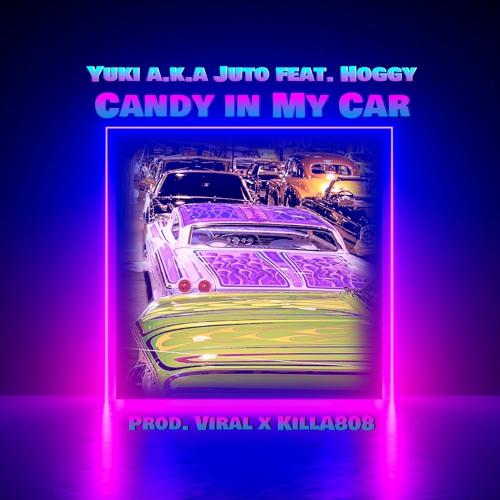 Yuki a.k.a Juto feat. Hoggy - Candy In My Car (Prod. Viral x KillA808)