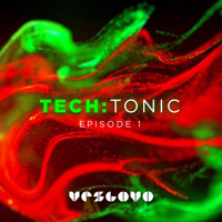 TECH:TONIC Tuesdays - Episode 1 - A New Mixshow on Twitch