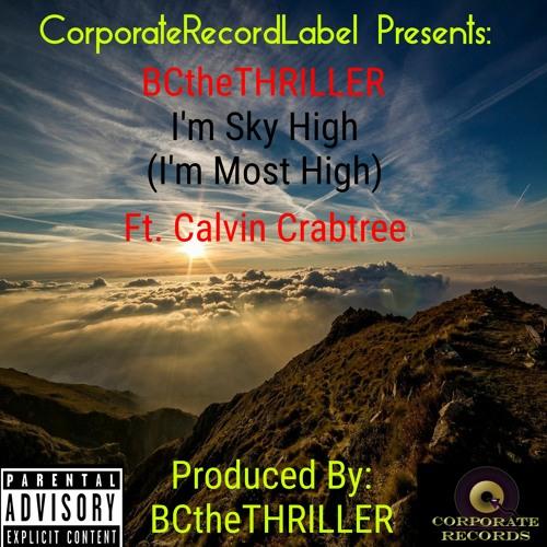 I'm Sky High (I'm Most High)