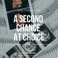 DD #204 - A Second Chance at Choice