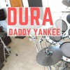 Daddy Yankee - Dura | drum cover bateria