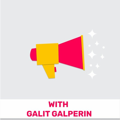 102 - The Voice Revolution in Products (Featuring Galit Galperin)