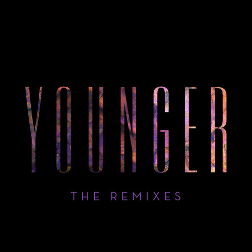 Younger (Maps Remix)