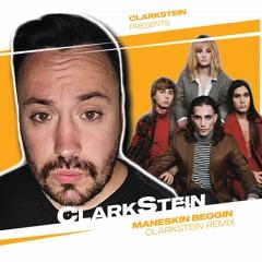 Maneskin Beggin (Clarkstein Remix )
