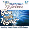 Give Me the Night (Rick's Original Recipe Mix) [feat. Scherrie Payne, Lynda Laurence & Sundray Tucker]