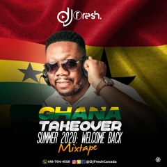 GHANA TAKEOVER : SUMMER MIX 2020