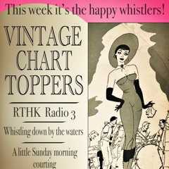 Ep 27 - Series 7 - Vintage Chart Toppers - Whistle Stop !
