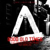 Good Old Times (Lorne Chance Remix)
