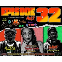The HL Interviews #32 w/ Tequelia Lewis Part 2