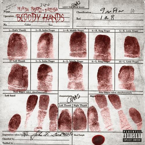 Bloody Hands (feat. Pressa)
