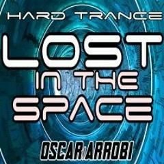 LOST IN THE HARD TRANCE/OSCARARROBI