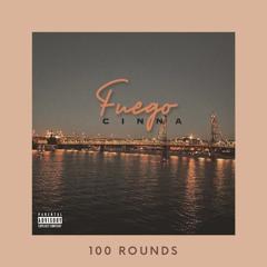 100 ROUNDS (Prod. by CINNA)
