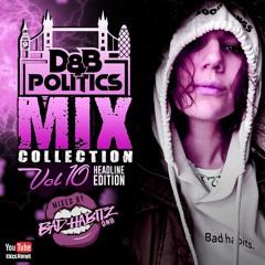 BAD HABITZ - DNB POLITICS MIX COLLECTION VOL 10