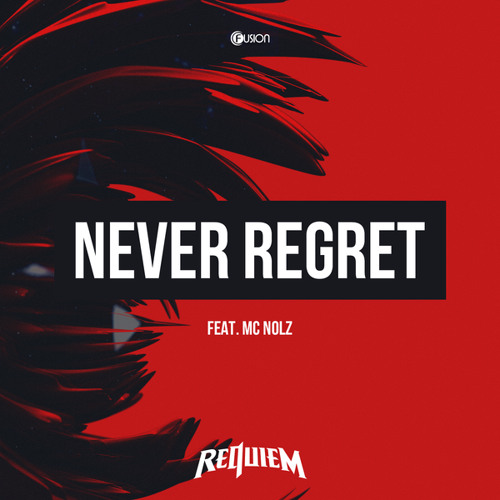 Never Regret (Original Mix) [feat. Nolz]