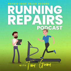 119. Suspect a stress fracture? Physio Edge Track record: Running repairs podcast with Tom Goom