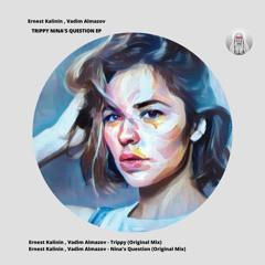 Ernest Kalinin , VadimAlmazov - Trippy (Original Mix) Preview