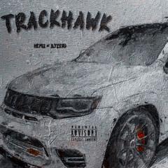 trackhawk w/ @ilyzer0 (prod zayskillz + cody lemont)