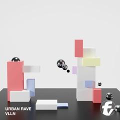 VLLN - Urban Rave