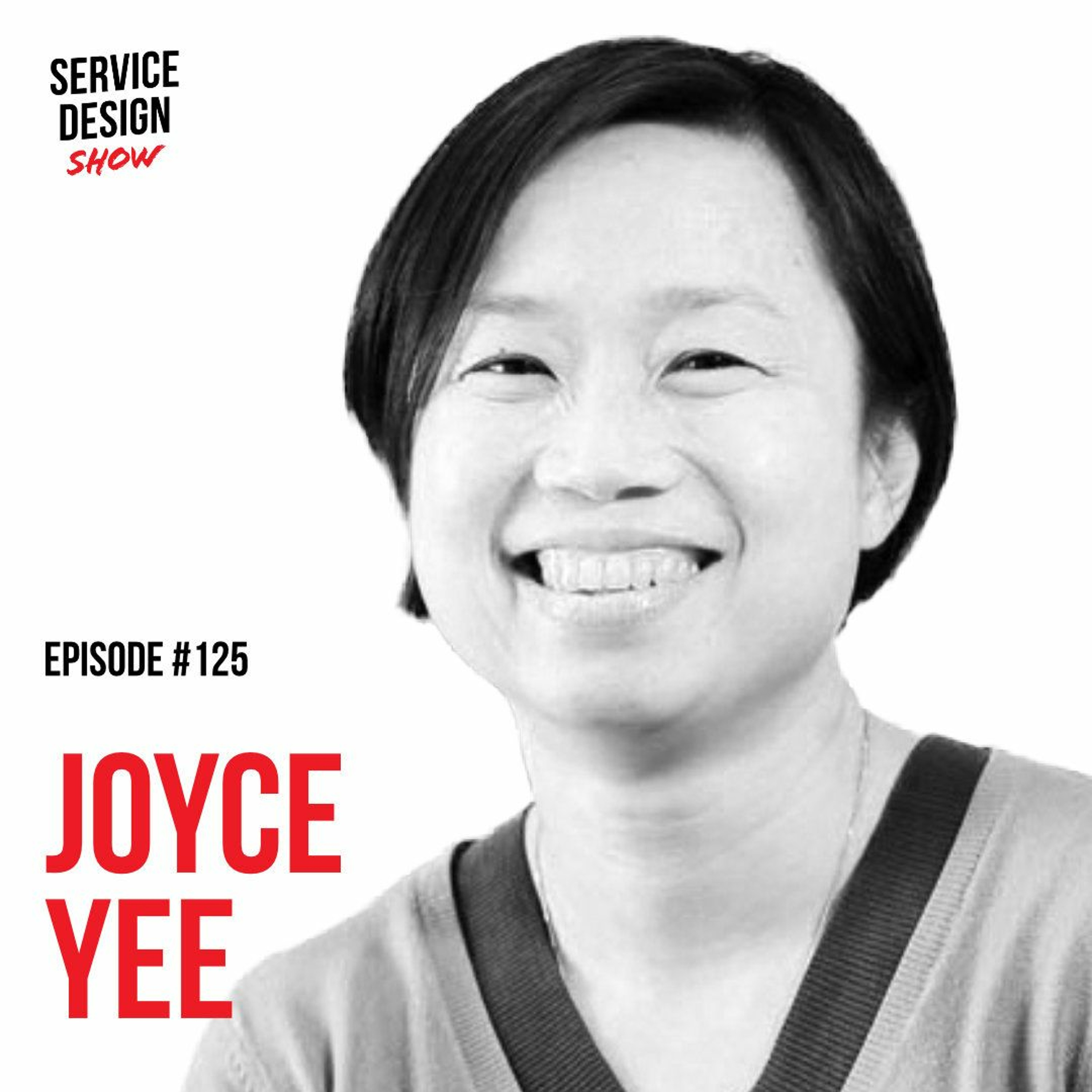 How to meaningfully evaluate the impact of service design / Joyce Yee / Episode #125