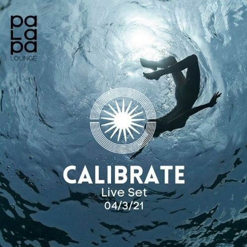 CALIBRATE // Palapa Lounge SXM 04 March 2021