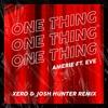 Download Amerie ft. Eve - One Thing (Xero & Josh Hunter Remix) Mp3