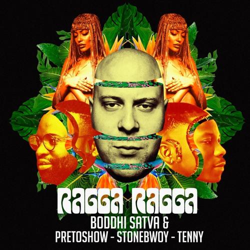 Boddhi Satva, Preto Show, Stonebwoy, Tenny - Ragga Ragga
