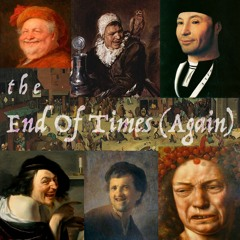 The End Of Times (Again)